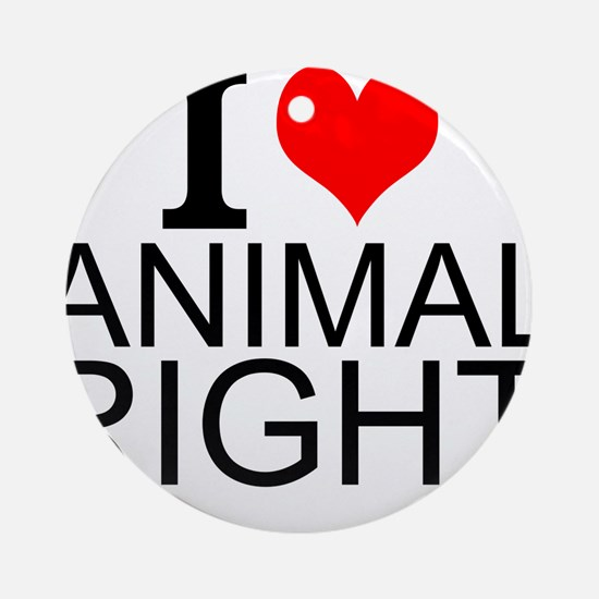I Love Animal Rights Round Ornament