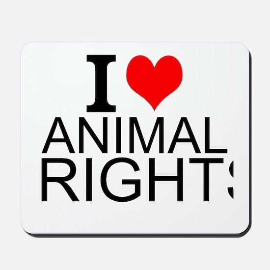 I Love Animal Rights Mousepad