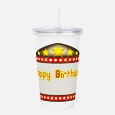 Happy Birthday Theatre Acrylic Double-wall Tumbler