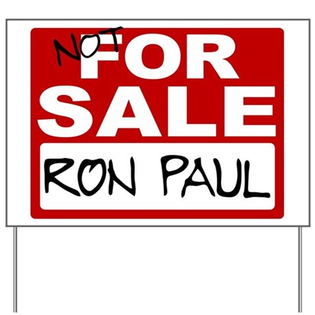 NOT FOR SALE Ron Paul Yard Sign