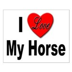 I Love My Horse Small Poster