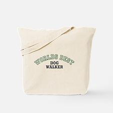 Worlds Best Dog Walker Tote Bag