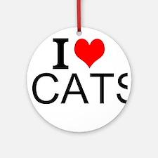 I Love Cats Round Ornament