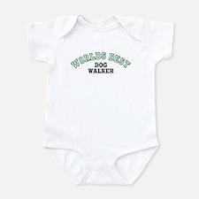 Worlds Best Dog Walker Infant Bodysuit
