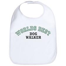 Worlds Best Dog Walker Bib