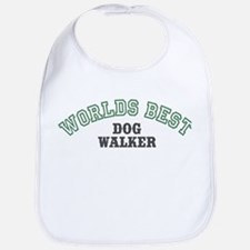 Worlds Best Dog Walker Bib