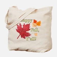 Happy Fall Y'all With Leaves Tote Bag