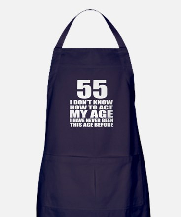 55 I Do Not Know How To Act My Age Bi Apron (dark)