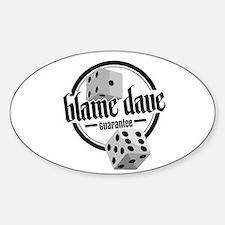 Blame Dave Diceman Sticker (oval 10 Pk)