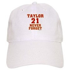 TAYLOR (21) NEVER FORGET Baseball Cap