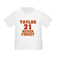 TAYLOR (21) NEVER FORGET T