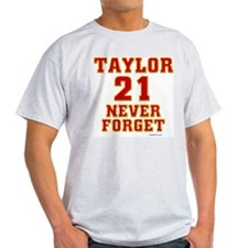TAYLOR (21) NEVER FORGET T-Shirt