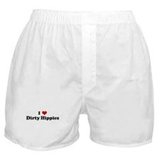 I Love Dirty Hippies Boxer Shorts