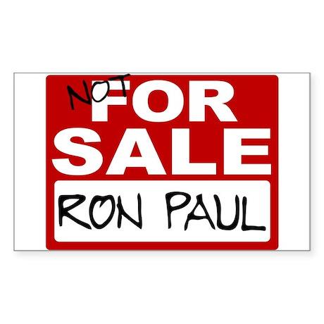 Ron Paul NOT FOR SALE Rectangular Sticker