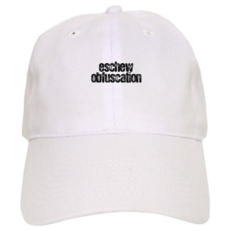 """Eschew Obfuscation"" Cap"