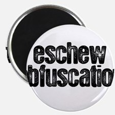 """""""Eschew Obfuscation"""" Magnet"""