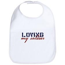 Loving My Soldier Bib