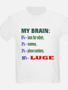 My Brain, 90% Luge . T-Shirt
