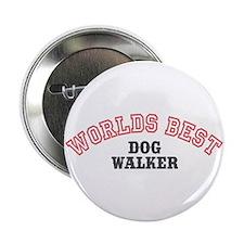 """Worlds Best Dog Walker 2.25"""" Button"""
