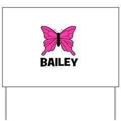Butterfly - Bailey Yard Sign