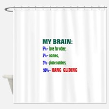 My Brain, 90% Hang Gliding . Shower Curtain