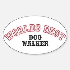 Worlds Best Dog Walker Oval Decal