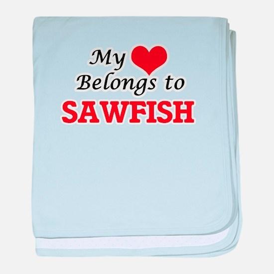 My heart belongs to Sawfish baby blanket