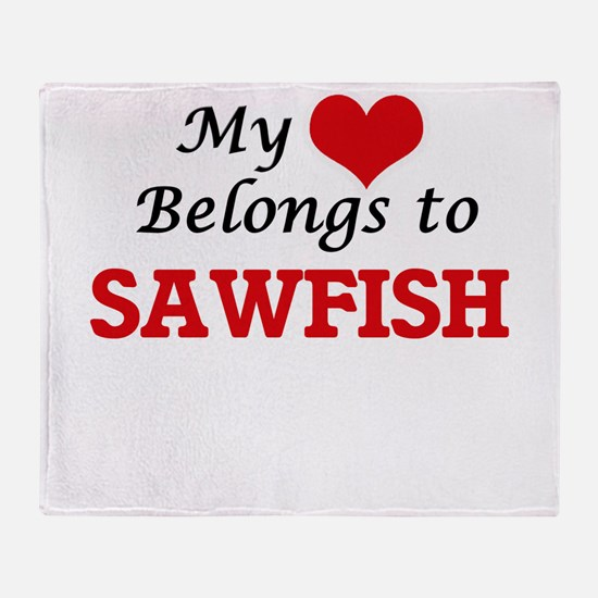 My heart belongs to Sawfish Throw Blanket
