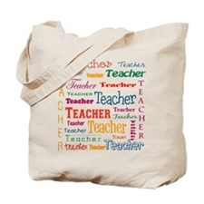 Teacher Teacher Teacher Tote Bag