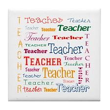 Teacher Teacher Teacher Tile Coaster