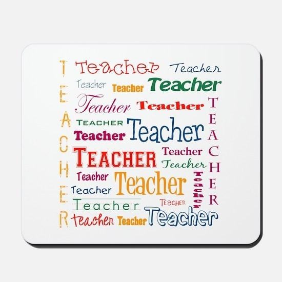 Teacher Teacher Teacher Mousepad