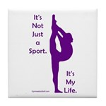 Gymnastics Tile Coaster - Life quote