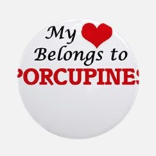 My heart belongs to Porcupines Round Ornament