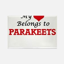 My heart belongs to Parakeets Magnets