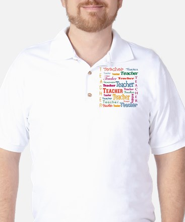 Teacher Teacher Teacher Golf Shirt