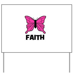 Butterfly - Faith Yard Sign