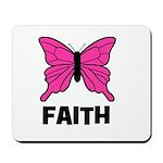 Butterfly - Faith Mousepad