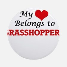 My heart belongs to Grasshoppers Round Ornament