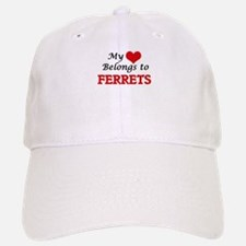 My heart belongs to Ferrets Baseball Baseball Cap