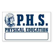 P.H.S. Physical Education Rectangle Decal