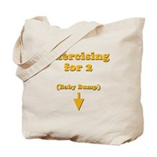 """""""Exercising for 2"""" Tote Bag"""