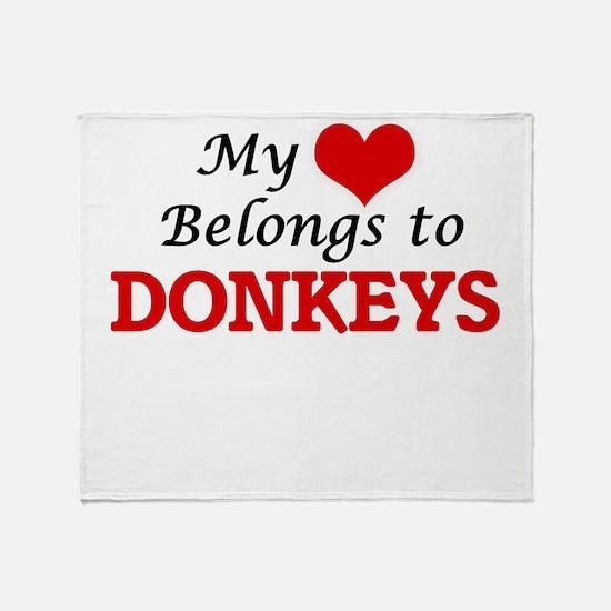 My heart belongs to Donkeys Throw Blanket