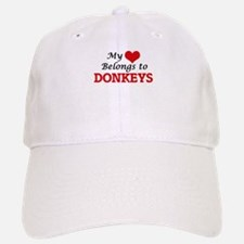 My heart belongs to Donkeys Baseball Baseball Cap