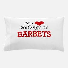 My heart belongs to Barbets Pillow Case