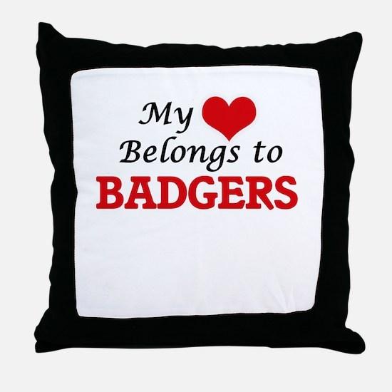 My heart belongs to Badgers Throw Pillow