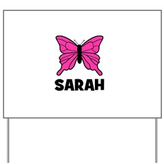 Butterfly - Sarah Yard Sign