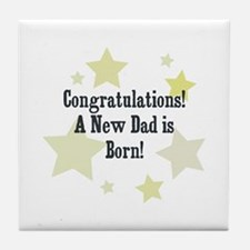Congratulations! A New Dad is Tile Coaster