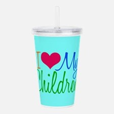 I Love My Children Acrylic Double-wall Tumbler