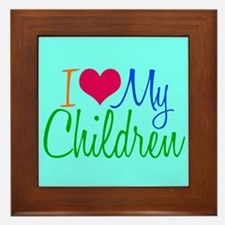 I Love My Children Framed Tile