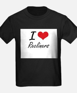 I love Recliners T-Shirt